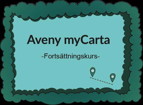 Aveny myCarta -Fortsättningskurs